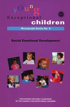 Supporting Social Emotional Development in Young Children
