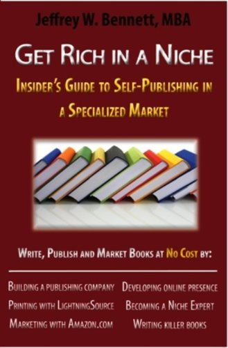 Image of Get Rich in a Niche-The Insider's Guide to Self-Publishing in a Specialized Market