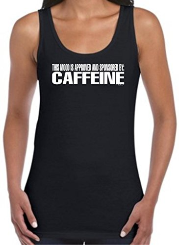 This Mood Is Approved And Sponsored By Caffeine Juniors Tank Top 2Xl Black