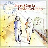 Been All Around The World Jerry Garcia & David Grisman