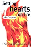 Setting Hearts on Fire: A Guide to Giving Evangelistic Talks
