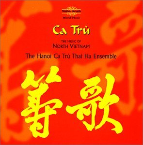 A-Ha - Ca Tru: Music of North Vietnam - Zortam Music