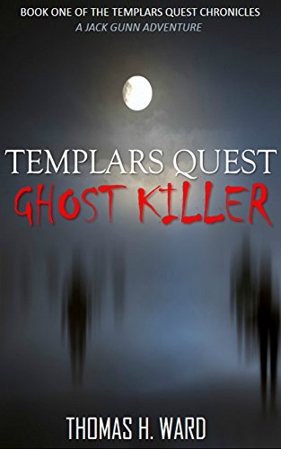 TEMPLARS QUEST: GHOST KILLER (TEMPLARS QUEST CHRONICLES: A Historical Mystery Book 1) (The Quest Kindle compare prices)