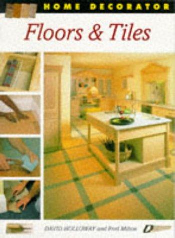 Floors & Tiles (Home Decorator Series)