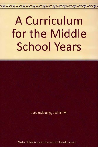 A Curriculum for the Middle School Years PDF