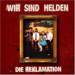 Wir Sind Helden - Die Reklamation (CD + DVD / Limited Tour Edition) - Zortam Music