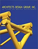 Architects Design Group, Inc.: 30 Years of Design Excellence