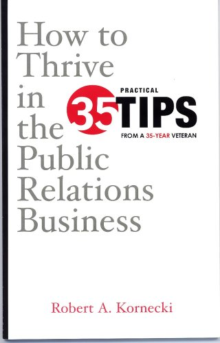 How To Thrive in the Public Relations Business