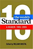 The Weekly Standard: A Reader: 1995-2005 (0060852747) by William Kristol