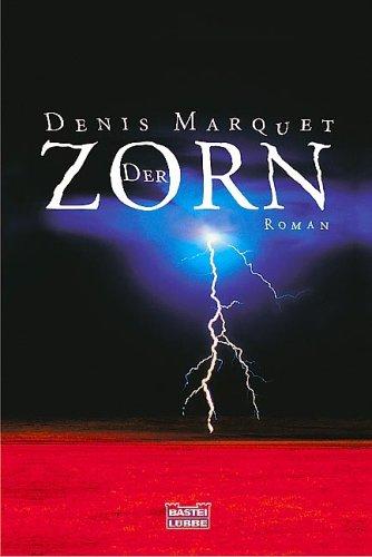 Buchseite und Rezensionen zu 'Der Zorn' von Denis Marquet