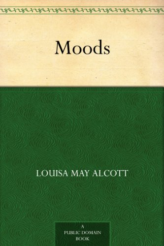 Louisa May Alcott - Moods (English Edition)