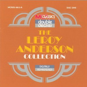 The Leroy Anderson Collection (2 discs)