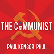 The Communist: Frank Marshall Davis: The Untold Story of Barack Obama's Mentor | [Paul Kengor]