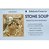 STONE SOUP (RETOLD BY ANN McGOVERN) (NOT A CD!) (AUDIOTAPE CASSETTE AUDIOBOOK) SCHOLASTIC CASSETTES/THE SUN GROUP