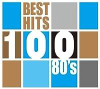 ベスト・ヒット100 80'S