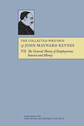 The Collected Writings of John Maynard Keynes 30 Volume Paperback Set: The Collected Writings of John Maynard Keynes: Volume 7, The General Theory, Paperback