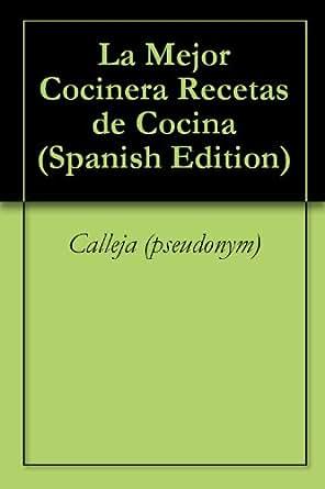 Amazon.com: La Mejor Cocinera Recetas de Cocina (Spanish Edition