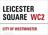 PC9811 Leicester Square London street sign 10cm x 15cm postcard