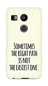 AMEZ the right path is not easy Back Cover For LG Nexus 5x