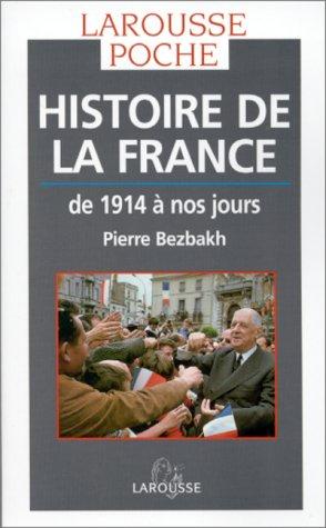 Histoire de la France de 1914 a Nos Jour (French Edition)