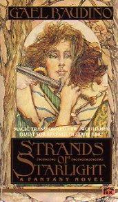 Strands of Starlight, Gael Baudino