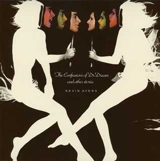 Kevin Ayers - The Confessions Of Dr. Dream A - Zortam Music