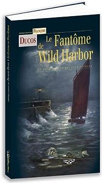 Le fant�me de Wild Harbor par D�le