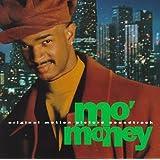 Mo' Money: Original Motion Picture Soundtrack