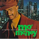 Mo' Money: Original Motion Picture Soundtrack ~ Public Enemy feat....