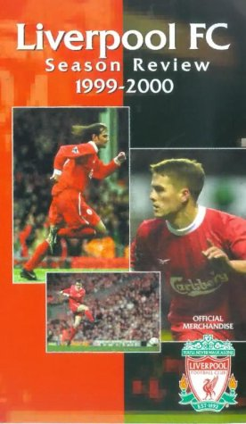 Liverpool Fc - End of Season 1999/2000 [VHS]