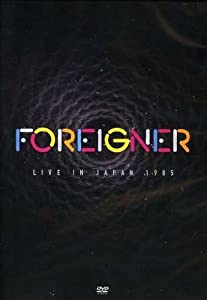 Foreigner: Live in Japan (1985)