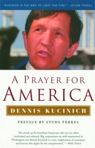 A Prayer for America (Nation Books), Dennis J Kucinich