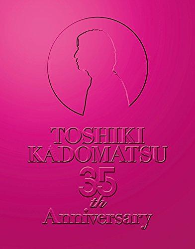 「TOSHIKI KADOMATSU 35th Anniversary Live ~逢えて良かった~」2016.7.2 YOKOHAMA ARENA(初回生産限定盤) [Blu-ray]