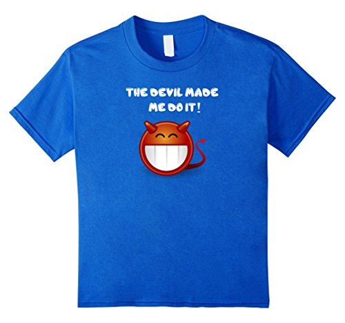 [Kids The Devil Made Me Do It! Horns Halloween Costume T-Shirt Tee 4 Royal Blue] (Last Minute Halloween Costumes Devil)
