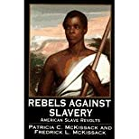 Rebels Against Slavery American slave revolts 1996 Scholastic hardback