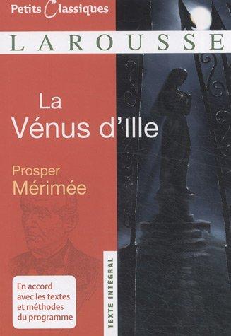 La Venus D'ille (Petits Classiques) (French Edition)