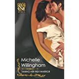 Taming Her Irish Warrior PLUS The Warrior's Forbidden Virgin (Mills & Boon Historical)by Michelle Willingham