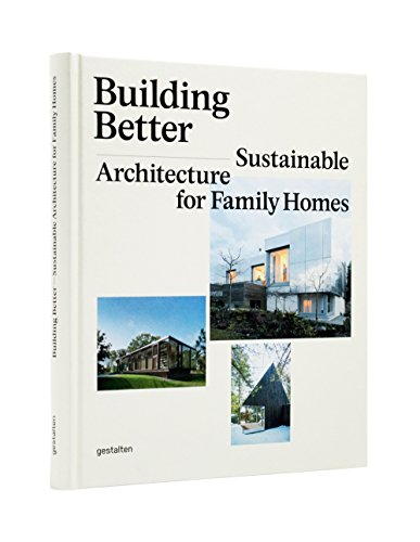 Building Better: Sustainable Architecture for Family Homes