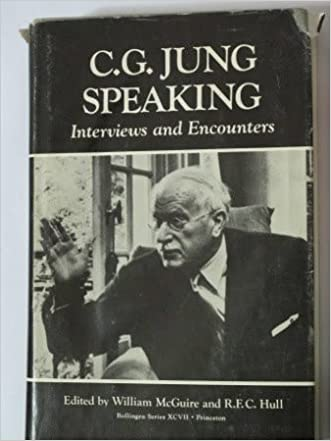 C.G. Jung Speaking: Interviews and Encounters (Bollingen Series (General))