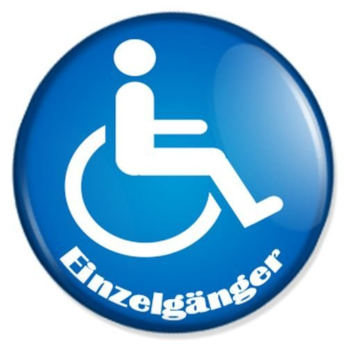 Button Einzelgänger - fun buttons, funny badges, fun pins, sprüche buttons, fun badge