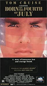 Born on the Fourth of July [VHS]