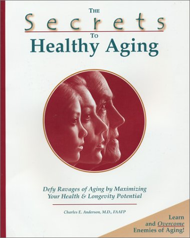 Secrets Of Healthy Aging
