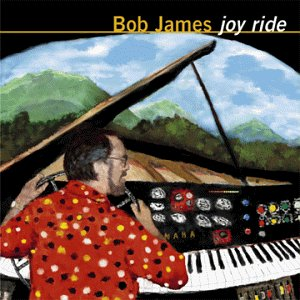 Bob James - Joy Ride - Zortam Music