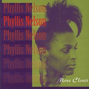 Phyllis Nelson - Move Closer Lyrics - Lyrics2You