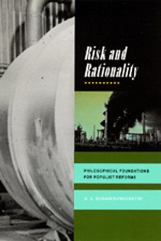 Risk and Rationality: Philosophical Foundations for Populist Reforms