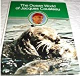 The Ocean World of Jacques Cousteau: The Act of Life (0529049368) by Cousteau, Jacques Yves