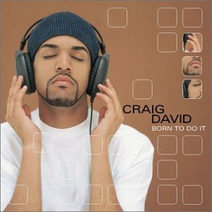Craig David - Slicker Than Your Average [Bon - Zortam Music