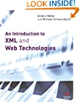 An Introduction to XML and Web Techno...