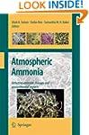 Atmospheric Ammonia: Detecting Emissi...