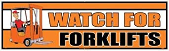"""NMC BT33 Motivational and Safety Banner, Legend """"WATCH FOR FORKLIFTS"""", 120"""" Length x 36"""" Height, Vinyl, White/Black on Orange"""